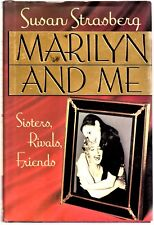 Marilyn and Me: Sisters, Rivals, Friends by Susan Strasberg signed 1st Edition