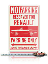 Renault Caravelle Floride Convertible Reserved Parking Only 12x18 Aluminum Sign