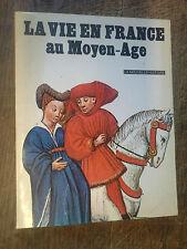 La vie en France au Moyen Age /  Suzanne Comte