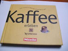 Livre MIELE Café profiter – un bonheur de la nature spéciale Nespresso