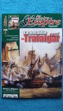 GLOIRE ET EMPIRE N° 60 / LA BATAILLE DE TRAFALGAR 1805 - NAPOLEON - HISTOIRE