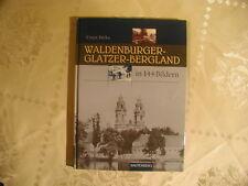 Ernst Birke Waldenburger- Glatzer- Bergland in 144 Bildern