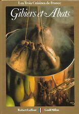 Cuisine : GIBIERS et ABATS - recettes par Claude LEBEY + Christian MILLAU