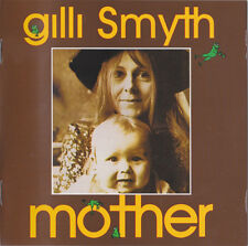 Gilli Smyth: Mother (1978); EX Gong/Esoteric CD NEUF