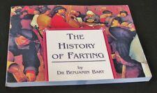 The History of Farting; Bart, Benjamin, 1995