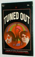 TUNED OUT 1968 MAIA WOJCIECHOWSKA DELL psychedelic lsd drug culture paperback