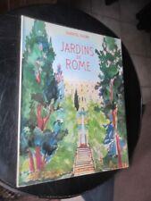 Jardins de Rome de G Fauré Arthaud Les beaux pays 1959 Couverture  Yves Brayer