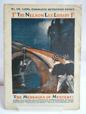 THE NELSON LEE LIBRARY; NO 120 - THE MESSAGES OF MYSTERY! SEPTEMBER 1917