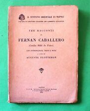 Tre racconti di Fernan Caballero - 1^ Ed. S.I.E.M. 1931 - a cura di A. Flotteron