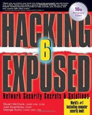 Hacking Exposed: Network Security Secrets and Solutions, Sixth Edition by Stuart
