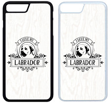 I Love My Labrador Phone Case Cover iPhone 4 5 6 7 8 X XR XS Max Plus