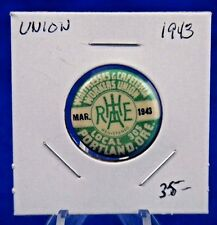 """1943 Waitresses & Cafeteria Wrkrs Portland Loc 305 Union Pin Pinback Button 7/8"""""""