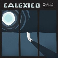 CALEXICO - EDGE OF THE SUN (CD) Sealed