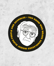 """Larry David sticker! """"You know who wears sunglasses?"""" Curb Your Enthusiasm,"""