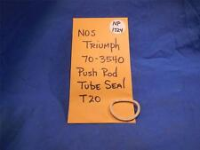 Triumph 70-3540 Push Rod Tube Seal T20 NOS  NP1724