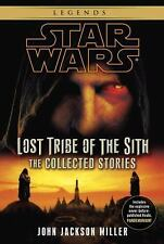 Star Wars: Lost Tribe of the Sith - The Collected Stories, Miller, John Jackson,