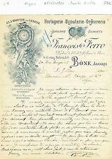 Algérie - Bône - Superbe Entête Art Nouveau d'un Horloger Bijoutier - 05/03/1906
