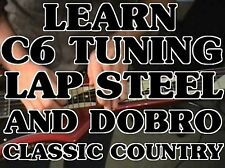 C6 Tuning Lap Steel & Dobro Lessons DVD For Beginners. THIS Is That HANK Sound!