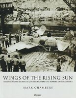 Wings of the Rising Sun...Japanese Fighters/Bombers by Chambers (2018, Osprey)