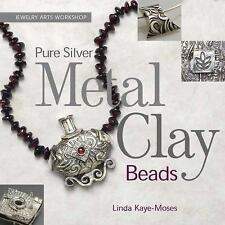 BK180f PURE SILVER METAL CLAY by Linda Kaye-Moses New in Shrink Wrap