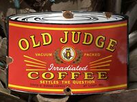 Vintage OLD JUDGE COFFEE Porcelain Metal Sign CAFE DRINK BAR ADVERTISING GAS OIL