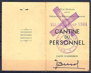 Carte CANTINE DU PERSONNEL, Préfecture Régionale de Toulouse. 1944