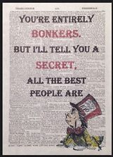 Alice in Wonderland Entirely Bonkers Mad Quote Salvaged Upcycled Print Wall Art