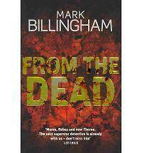 From the Dead by Mark Billingham (Hardback, 2010)