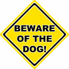 Beware of the Dog ~ House Window Sign