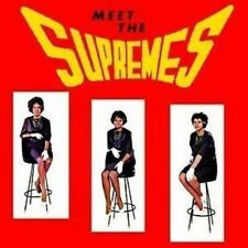 THE SUPREMES - MEET THE SUPREMES - NUOVO