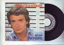 disque 45 michel sardou - en chantant - a des années d'ici