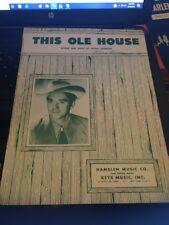 Vtg Sheet Music: This Ole House, Stuart Hamblen 1954