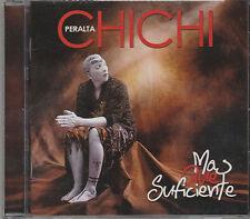 Chichi Peralta - Mas Que Suficiente - Rare New CD - 1217