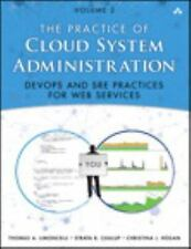 The Practice of Cloud System Administration: Designing and Operating Large Distr