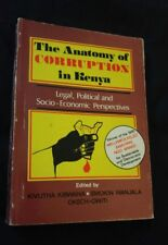 RARE BOOK: THE ANATOMY OF CORRUPTION IN KENYA -AFRICAN POLITICS, AFRICA, CRIME-