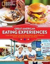 Great American Eating Experiences: Local Specialties, Favorite Restaurants, Food
