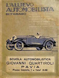 Automobilismo Manuale - L'allievo Automobilista di 1^ Grado - ed. 1928