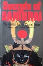 SECRETS OF THE SAMURAI THE MARTIAL ARTS OF FEUDAL JAPAN BLACK BELT KARATE