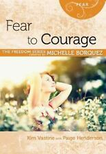 Fear to Courage Minibook [Freedom Series] (Freedom (Rose Publishing)) - LikeNew