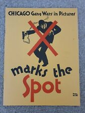X Marks The Spot Chicago Gang Wars Al Capone