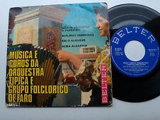 """MUSICA e COROS da ORQUESTA TIPICA e GRUPO FOCLORICO de FARO 7"""" EP BELTER 51850"""