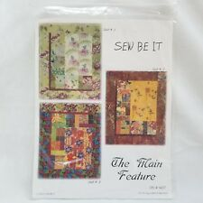 The Main Feature 2004 Sew Be It Quilt Pattern SBI #1407 by Cheryl Wittmayer