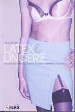 Latex and Lingerie: Shopping for Pleasure at Ann Summers Parties by Merl Storr