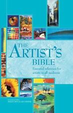 The Artist's Bible: Essential Reference for Artists in All Mediums (Artist's