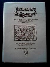 IMMENSE ENJOYMENT BOOK 1ST ED HB DW LTD ED SIGNED QUAKER TASMANIA WELLS AUSTRALI