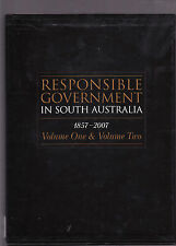 RESPONSIBLE GOVERNMENT IN SOUTH AUSTRALIA  - COMBE & MARTIN 2 VOLS  ey