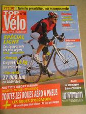 TOP VELO N°145: AVRIL 2009: SPECIAL LIGHT - SYLVAIN CHAVANEL -ROUES AERO A PNEUS