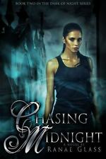 Chasing Midnight: Book Two in the Dark of Night Series (Paperback or Softback)