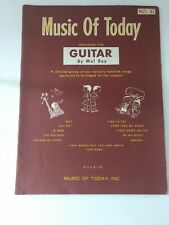 Music Of Today Arranged For Guitar Music Book By Mel Bay 1959
