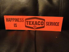 Happiness Is Texaco Service Bumper Sticker - Original - NOS - Vintage